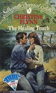 The Healing Touch - Christine Flynn