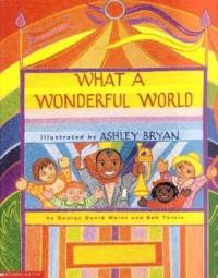 What a Wonderful World - Bob  George David & Thiele Weiss