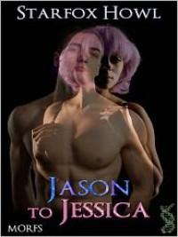 Jason To Jessica - Starfox Howl