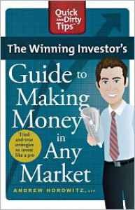 The Winning Investor's Guide to Making Money in Any Market - Andrew Horowitz