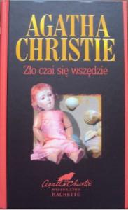 Zło czai się wszędzie - Agatha Christie