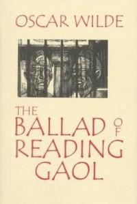 The Ballad Of Reading Gaol - Oscar Wilde