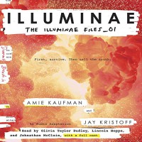 Illuminae: The Illuminae Files, Book 1 - Olivia Taylor Dudley, Jay Kristoff, Amie Kaufman, Jonathan McClain, Listening Library, Lincoln Hoppe