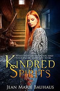 Kindred Spirits (Restless Spirits Book 3) - Jean Marie Bauhaus