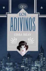 Los adivinos - Libba Bray