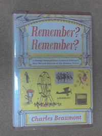 Remember? Remember?  - Charles Beaumont