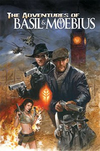 The Adventures of Basil and Moebius - Lizzy John, Ryan Schifrin, Adam Archer, Robert Atkins, Larry Hama