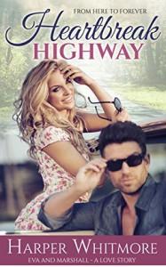 Heartbreak Highway - Harper Whitmore