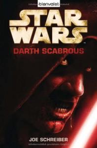 Star Wars(TM) - Darth Scabrous - Joe Schreiber
