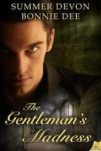 The Gentleman's Madness - Summer Devon, Bonnie Dee