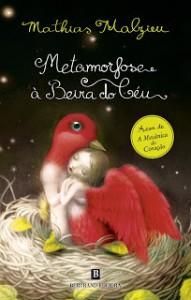 Metamorfose à Beira do Céu - Mathias Malzieu, Tânia Ganho