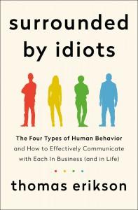 Surrounded by Idiots - Thomas Erikson