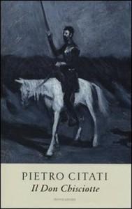Il Don Chisciotte - Pietro Citati