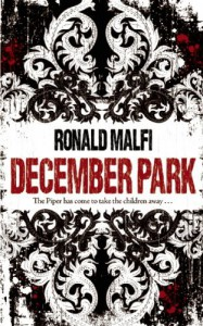 By Ronald Malfi December Park [Paperback] - Ronald Malfi