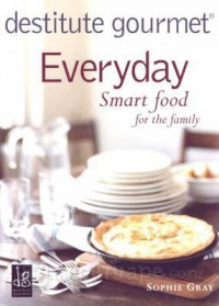 Everyday Smart Food for the Family - Sophie Gray