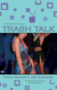 Trash Talk - Cherie Bennett, Jeff Gottesfeld