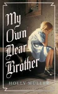 My Own Dear Brother - Holly Müller