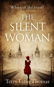 The Silent Woman - Terry Lynn Thomas