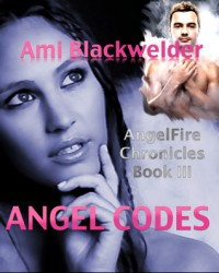 Angel Codes - Ami Blackwelder