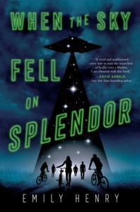 When the Sky Fell on Splendor - Emily Henry