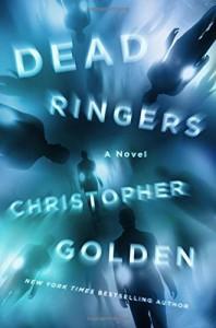 Dead Ringers: A Novel - Christopher Golden