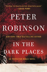 In the Dark Places: An Inspector Banks Novel (Inspector Banks Novels) - Peter Robinson