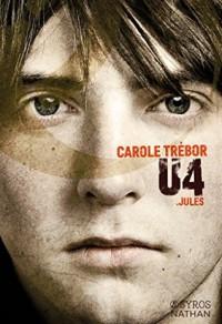 U4 Jules. Audiobok - Carole Trebor