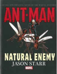 Ant-Man: Natural Enemy Prose Novel - Jason Starr