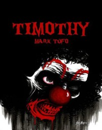 Timothy - Mark Tufo