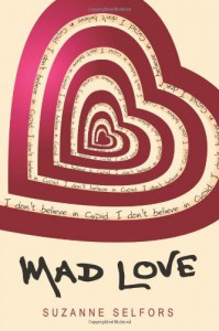 Mad Love - Suzanne Selfors