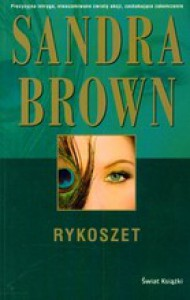 Rykoszet - Sandra Brown