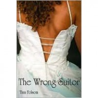 The Wrong Suitor - Tina Folsom