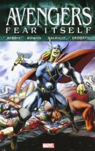 Fear Itself: Avengers - Brian Michael Bendis, John Romita Sr., Mike Deodato Jr., Nick Spencer, Scot Eaton, Chris Bachalo