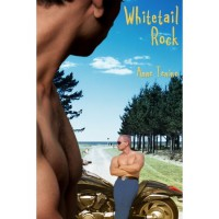 Whitetail Rock (Whitetail Rock, #1) - Anne Tenino