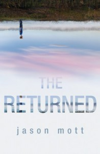The Returned - Jason Mott