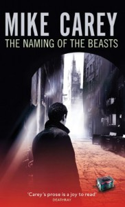 The Naming of the Beasts - Mike Carey