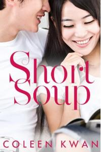 Short Soup - Coleen Kwan