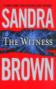 The Witness - Sandra Brown