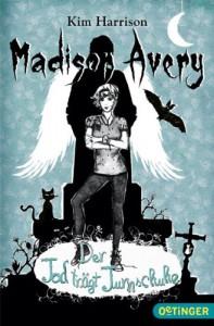 Madison Avery - Der Tod trägt Turnschuhe - Kim Harrison