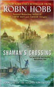 Shaman's Crossing (Soldier Son Series #1) -