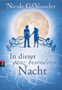 In dieser ganz besonderen Nacht (German Edition) - Nicole C. Vosseler