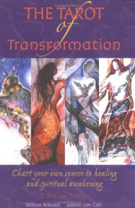 Tarot of Transformation: Chart Your Own Course to Healing and Spiritual Awakening - Jasmin Lee Cori