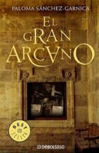 El Gran Arcano - Paloma Sánchez-Garnica