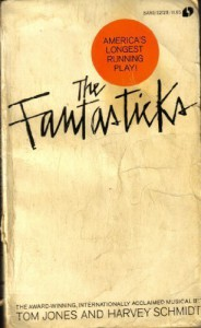 The Fantasticks - Tom  Jones, Harvey Schmidt, Jones Schmidt
