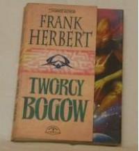 Twórcy bogów - Frank Herbert