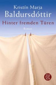 Hinter fremden Türen - Kristín Marja Baldursdóttir