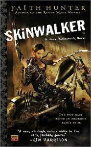 Skinwalker (Jane Yellowrock, #1) - Faith Hunter