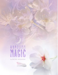 Hopeless Magic - Rachel Higginson