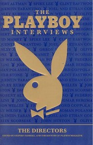 The Playboy Interviews: The Directors - Stephen Randall