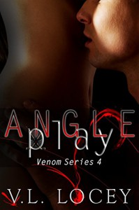 Angle Play: The Venom Series Book 4 - V. L. Locey, Kathy Krick